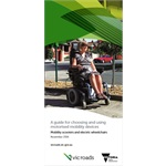 A guide to choosing and using motorised mobility devices