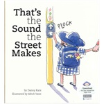 That's the Sound the Street Makes (Book)